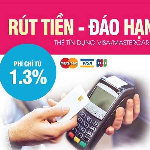 Dịch vụ rút tiền thẻ tín dụng, đáo hạn thẻ tín dụng tại Cần Thơ phí thấp chỉ từ 1.3%