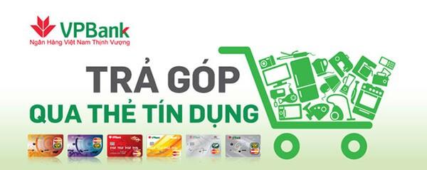 Trả góp 0% qua thẻ tín dụng VPBank